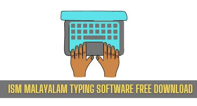 ISM Malayalam Typing Software Feature